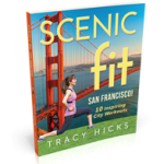 Picture of Scenic Fit San Francisco! 10 Inspiring City Workouts book